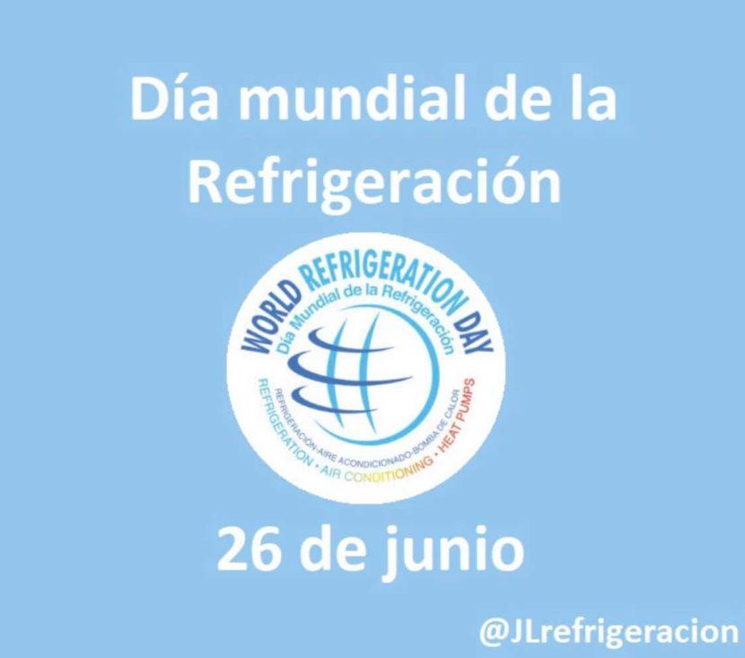 JL Refrigeracion - Día Mundial de la Refrigeración